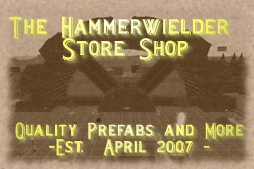 The Hammerwielder Storeshop - see my prefabs